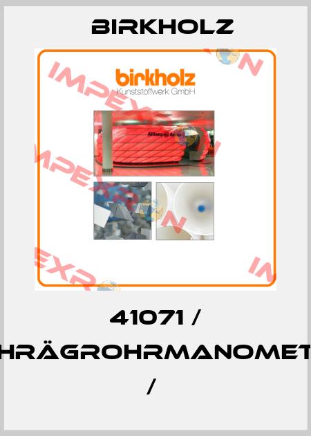 Birkholz-41071 / SCHRÄGROHRMANOMETER /  price