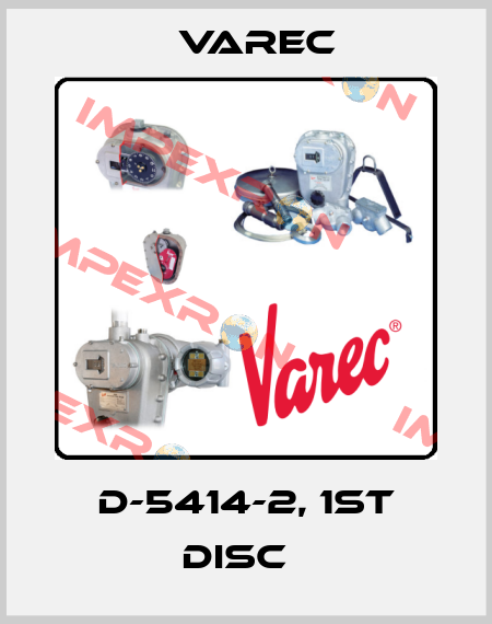 Varec-D-5414-2, 1ST DISC   price