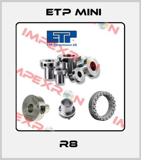 Etp Mini-R8  price